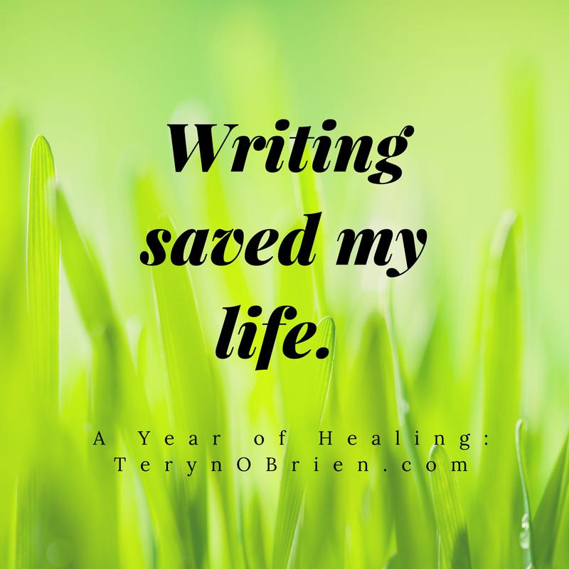 Writing saved my life.